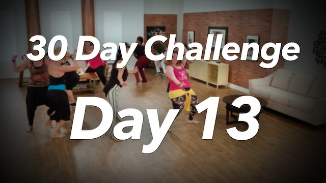 30 Day Challenge - Day 13 Workout