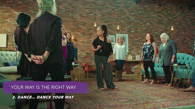 Discover Your Groove Module 6 Section 2. Dance: Dance Your Way