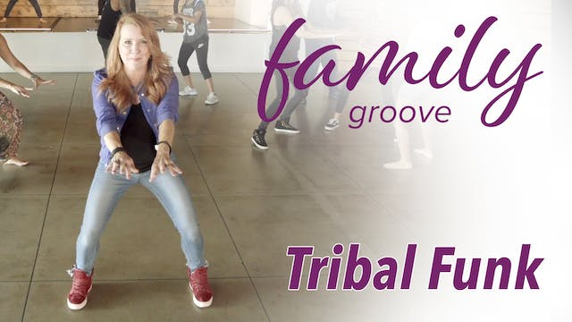 Family Groove - Tribal Funk