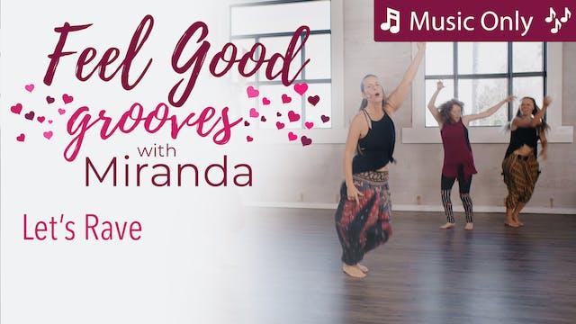 Feel Good Grooves - Let's Rave - Musi...