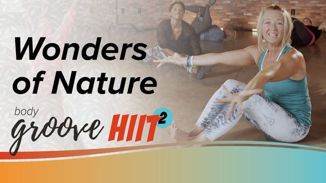 Body Groove HIIT 2 - Wonders of Nature