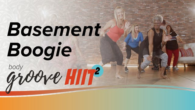 Body Groove HIIT 2 - Basement Boogie