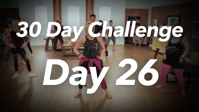 30 Day Challenge - Day 26 Workout