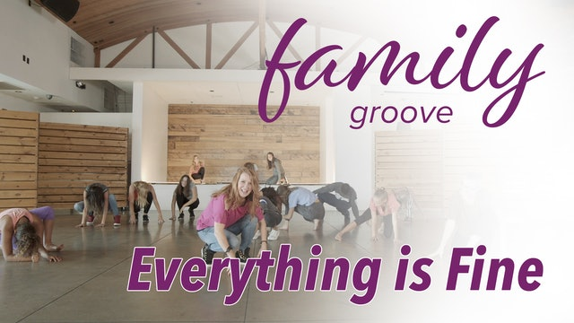 Family Groove - Everything is Fine
