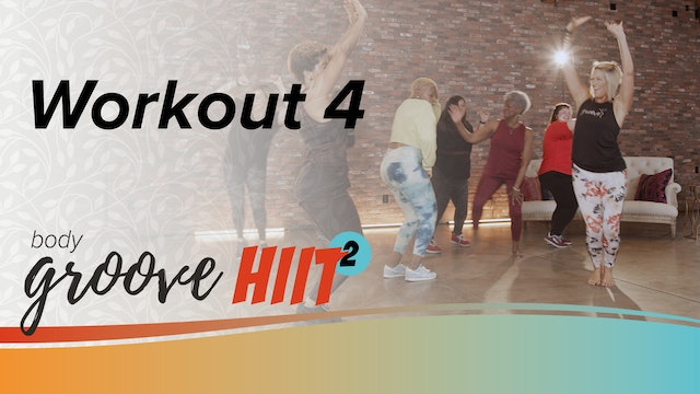 Body Groove HIIT 2 Workout 4