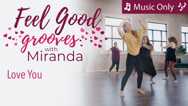 Feel Good Grooves - Love You - Music ...