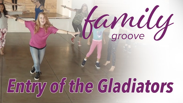 Family Groove - Entry of the Gladiators