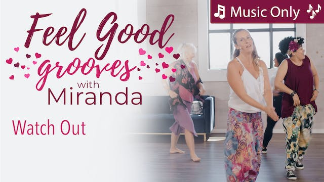 Feel Good Grooves - Watch Out - Music...