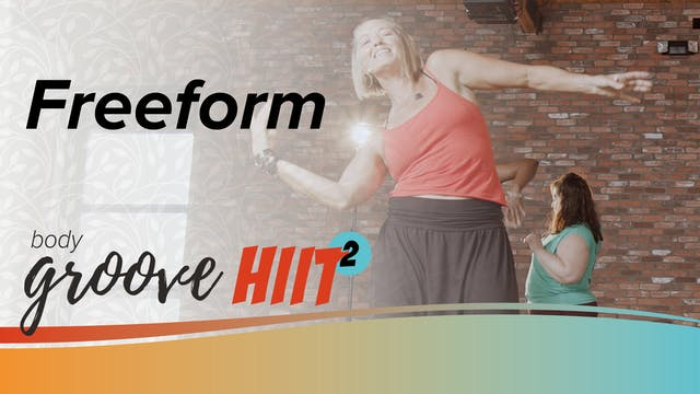 Body Groove HIIT 2 - Freeform