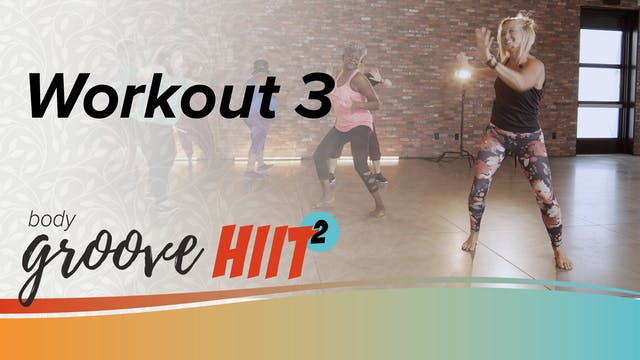 Body Groove HIIT 2 Workout 3