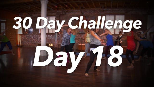 30 Day Challenge - Day 18 Workout
