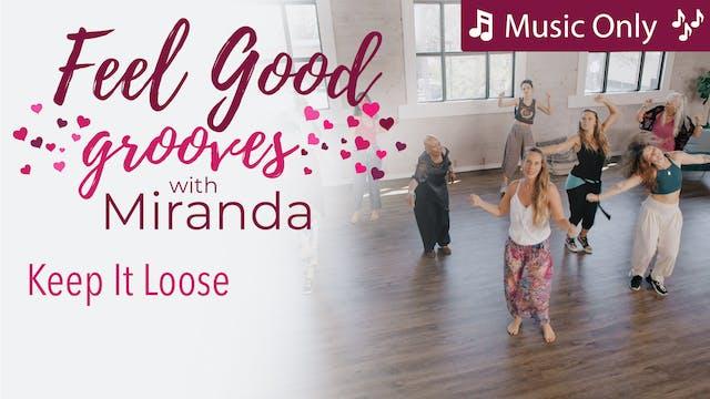 Feel Good Grooves - Keep It Loose - M...