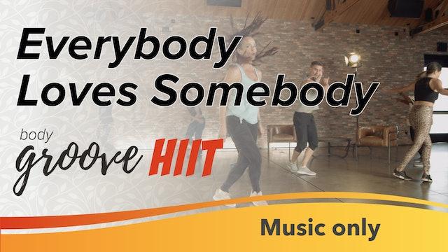Everybody Loves Somebody (Music Only)