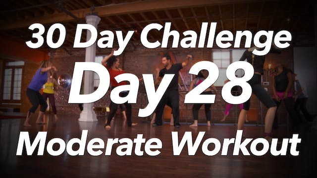 30 Day Challenge - Day 28 Moderate En...