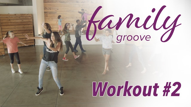 Family Groove Workout #2