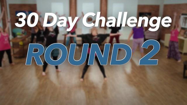 30 Day Challenge - Round 2