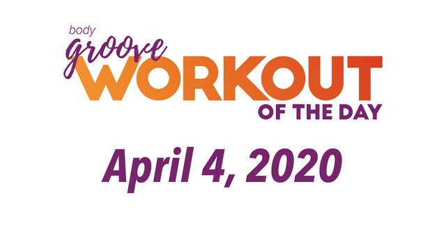 Workout for April 4, 2020