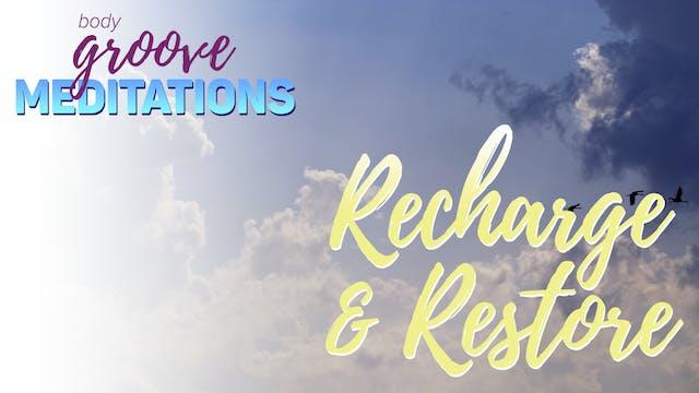 Recharge & Restore