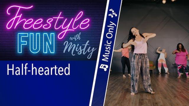 Freestyle Fun - Half Hearted - Music ...