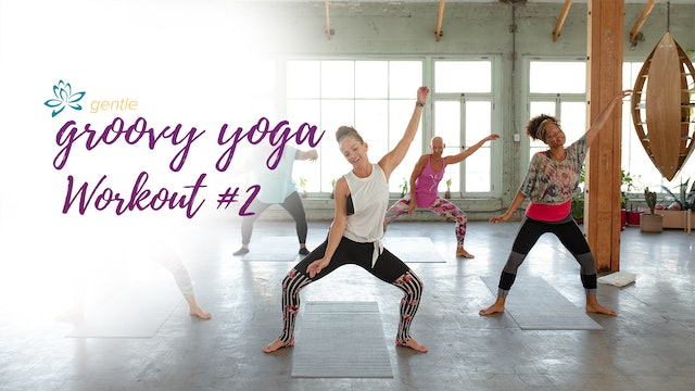Gentle Groovy Yoga - Workout 2
