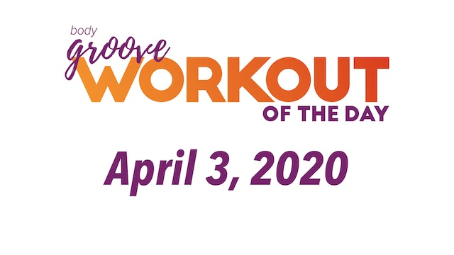 Workout for April 3, 2020
