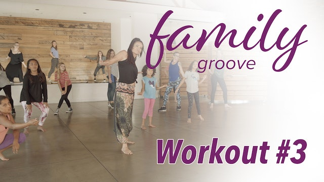 Family Groove Workout #3