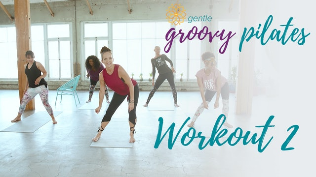 Gentle Groovy Pilates Workout 2