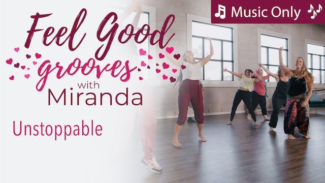 Feel Good Grooves - Unstoppable - Mus...