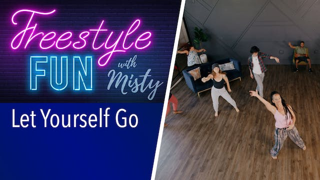 Freestyle Fun - Let Yourself Go