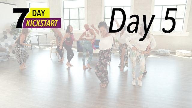 7 Day Kickstart - Day 5