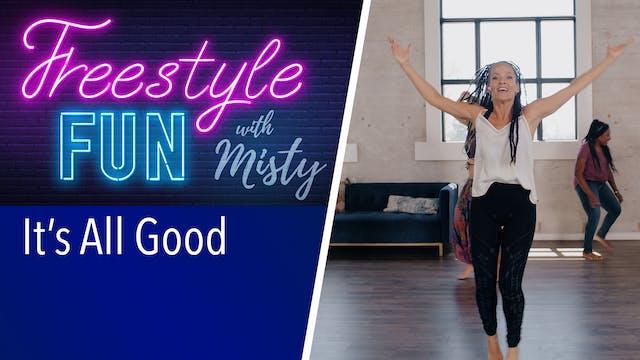 Freestyle Fun - It's All Good