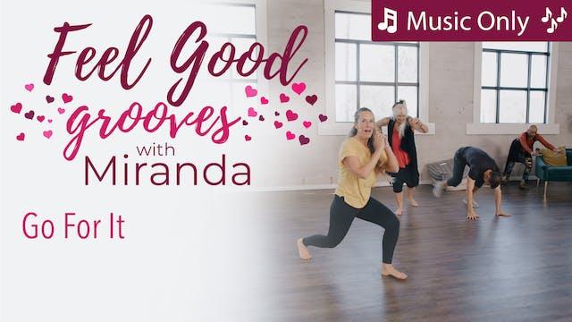 Feel Good Grooves - Go For It - Music...