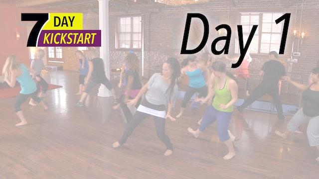 7 Day Kickstart - Day 1