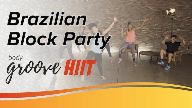Brazilian Block Party