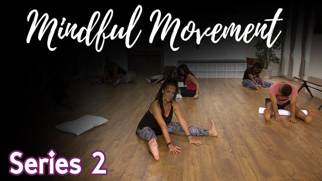Mindful Movement - Series 2