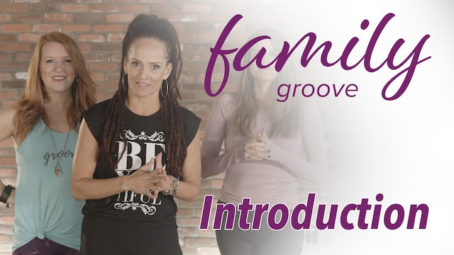 Introduction to Family Groove