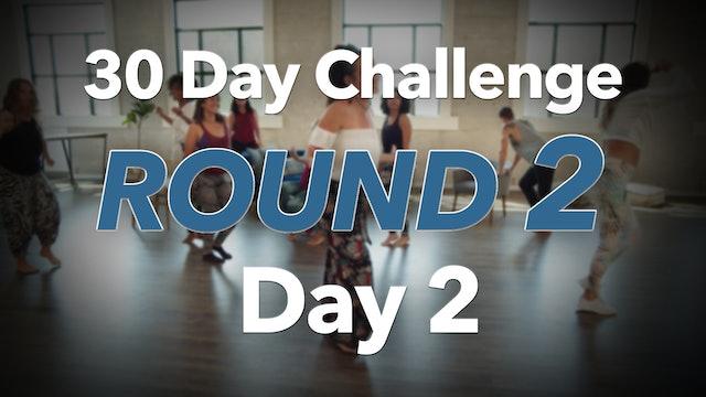 30 Day Challenge Round 2 Day 2