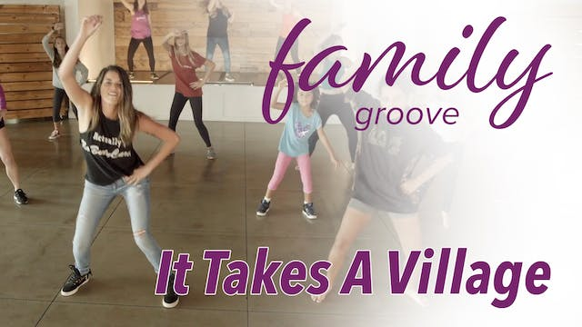 Family Groove - It Takes A Village