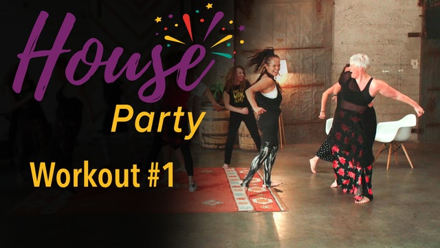 House Party Workout #1