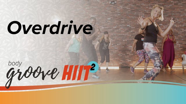 Body Groove HIIT 2 - Overdrive