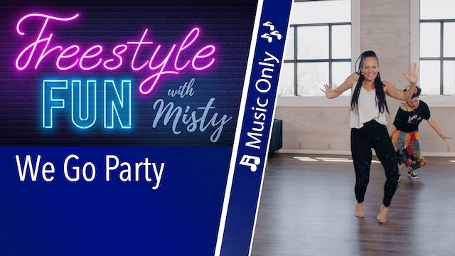 Freestyle Fun - We Go Party - Music Only