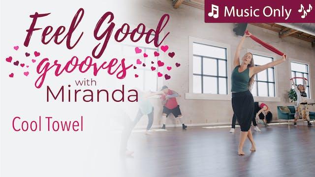 Feel Good Grooves - Cool Towel - Musi...