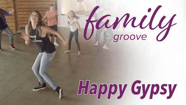 Family Groove - Happy Gypsy