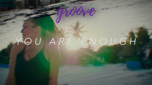 Discover Your Groove Module 3