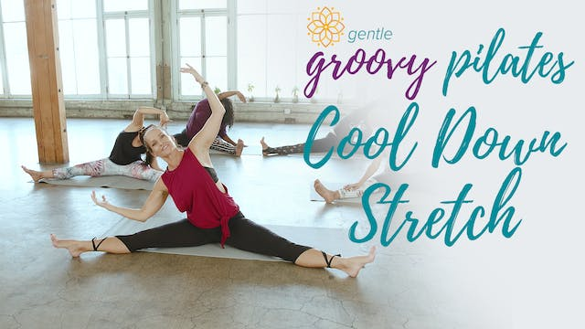 Gentle Groovy Pilates Cool Down Stretch
