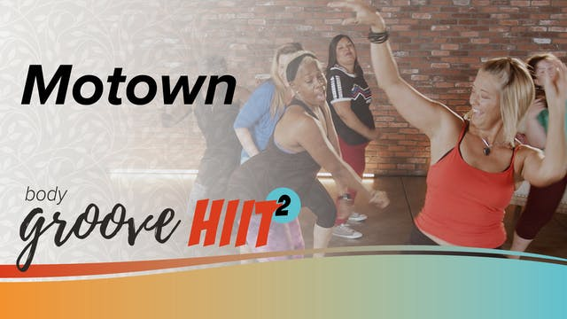 Body Groove HIIT 2 - Motown