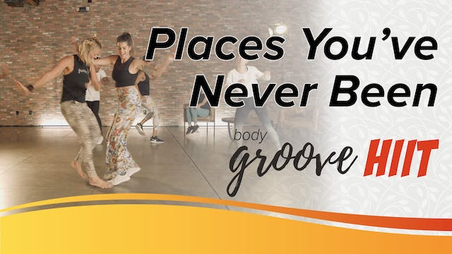 Places You've Never Been