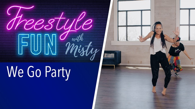 Freestyle Fun - We Go Party