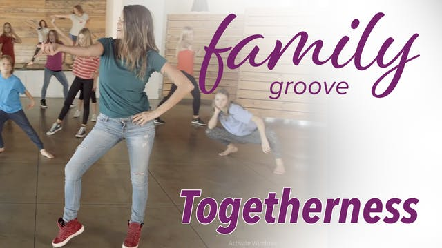 Family Groove - Togetherness