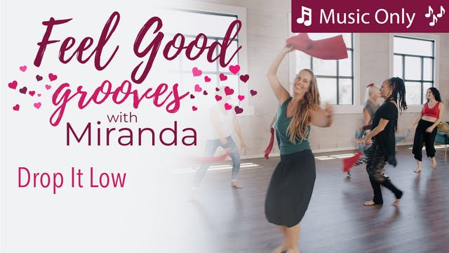 Feel Good Grooves - Drop It Low - Mus...